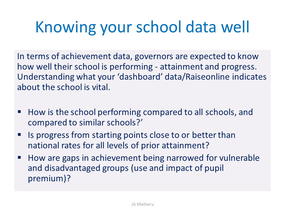Knowing your school data well