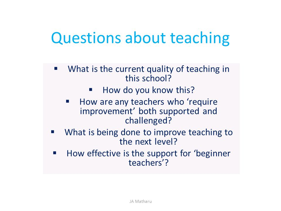 Questions about teaching