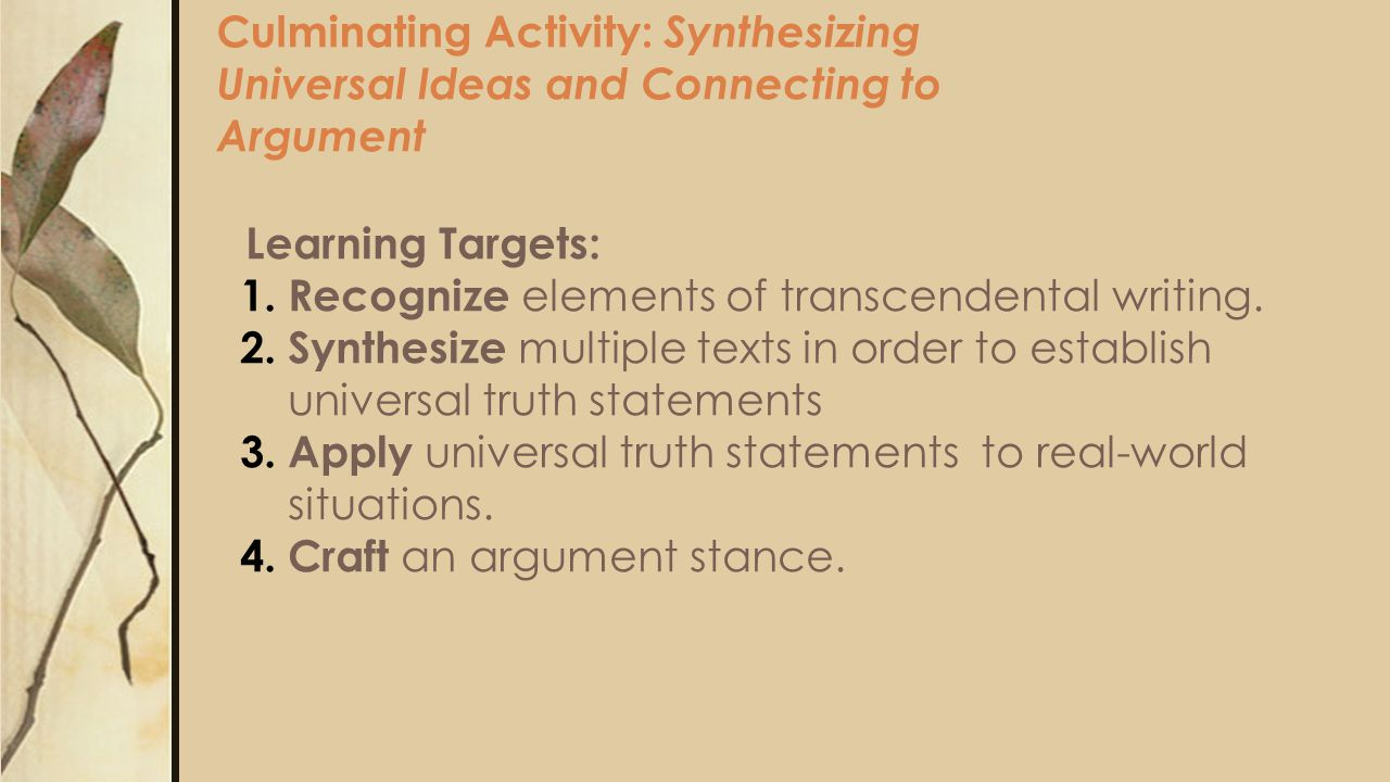Culminating Activity: Synthesizing Universal Ideas and Connecting to Argument