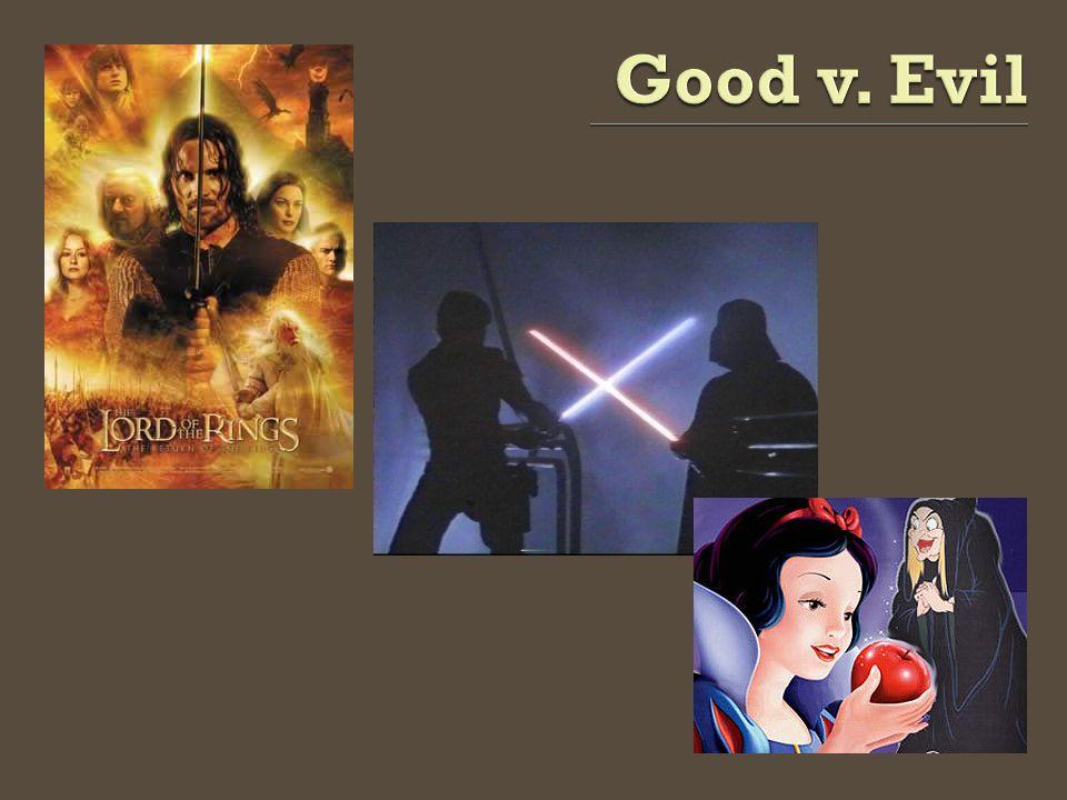 Good v. Evil