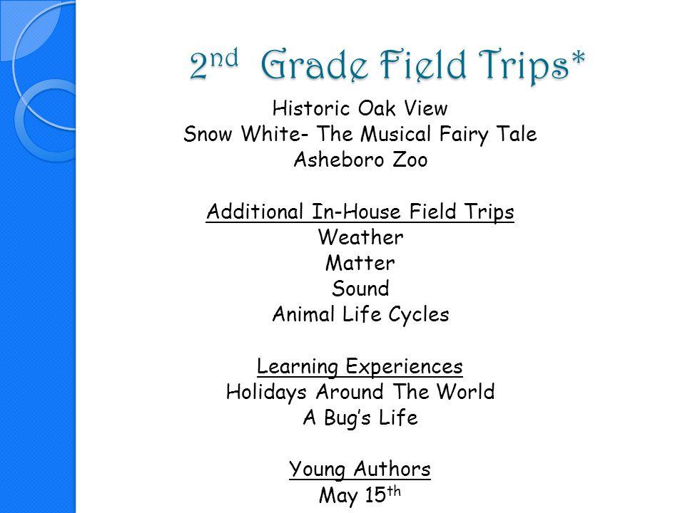 2nd Grade Field Trips*