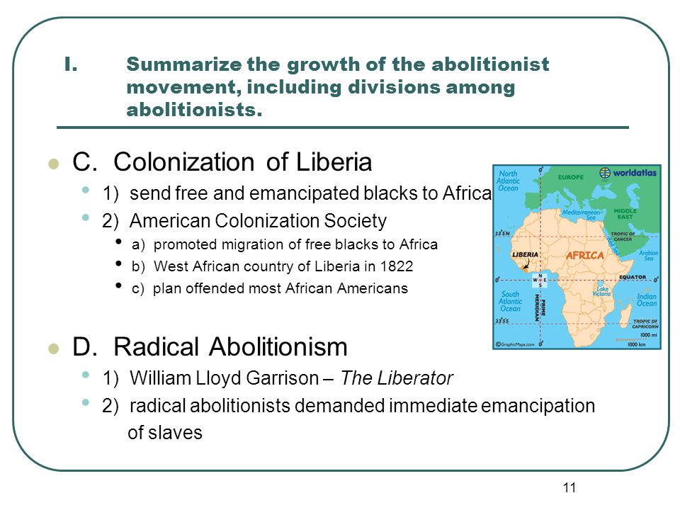 C. Colonization of Liberia