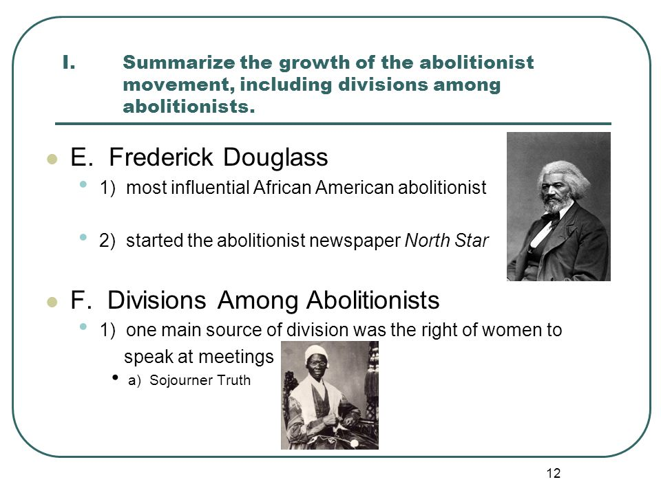 F. Divisions Among Abolitionists