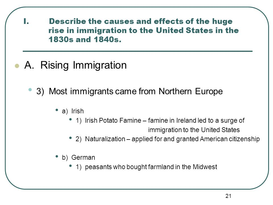 A. Rising Immigration 3) Most immigrants came from Northern Europe