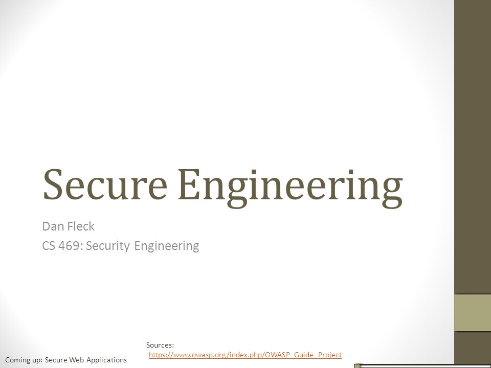 Dan Fleck CS 469: Security Engineering