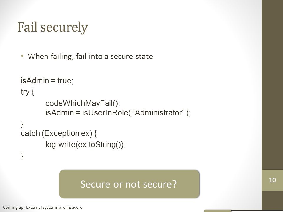 Fail securely Secure or not secure