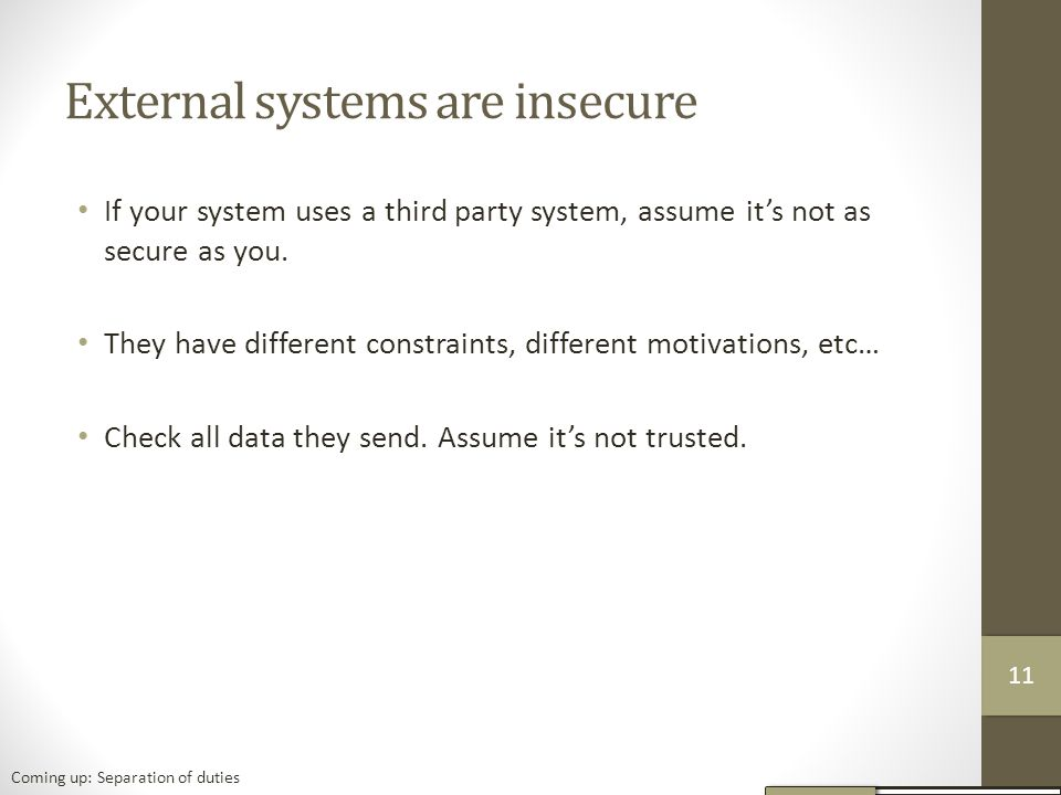 External systems are insecure