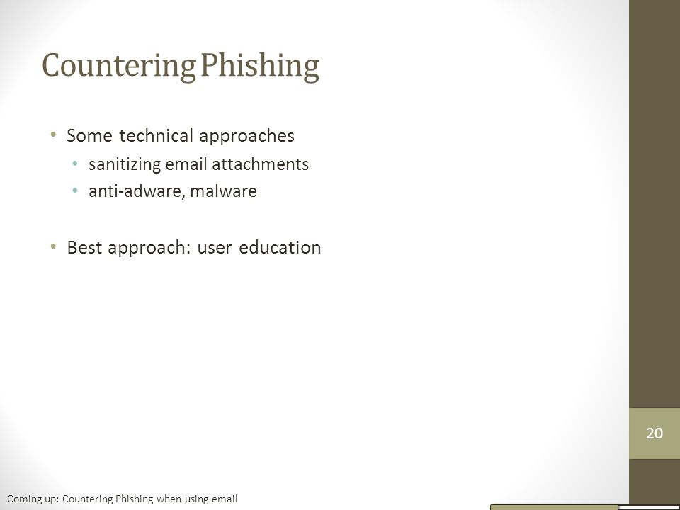 Countering Phishing Some technical approaches