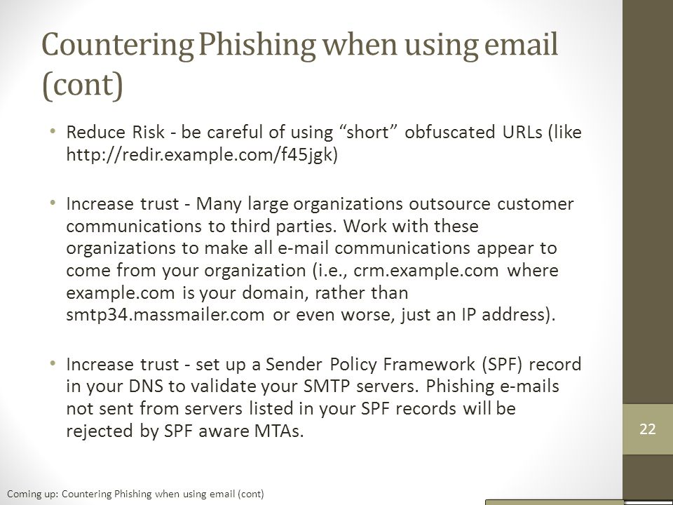 Countering Phishing when using email (cont)