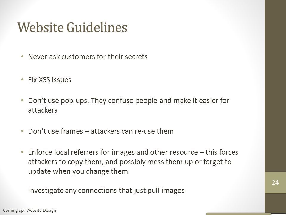 Website Guidelines Never ask customers for their secrets