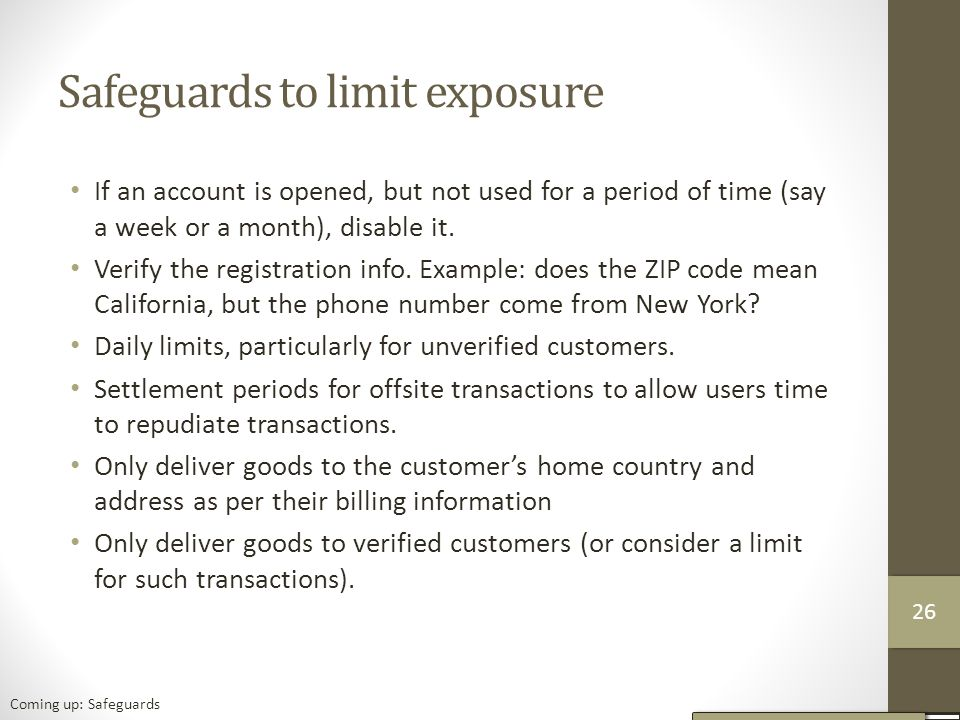 Safeguards to limit exposure