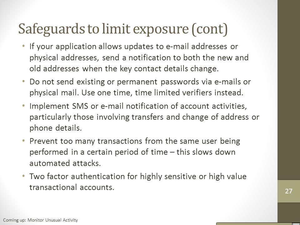 Safeguards to limit exposure (cont)