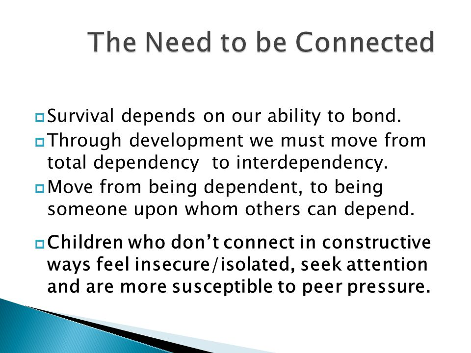 The Need to be Connected