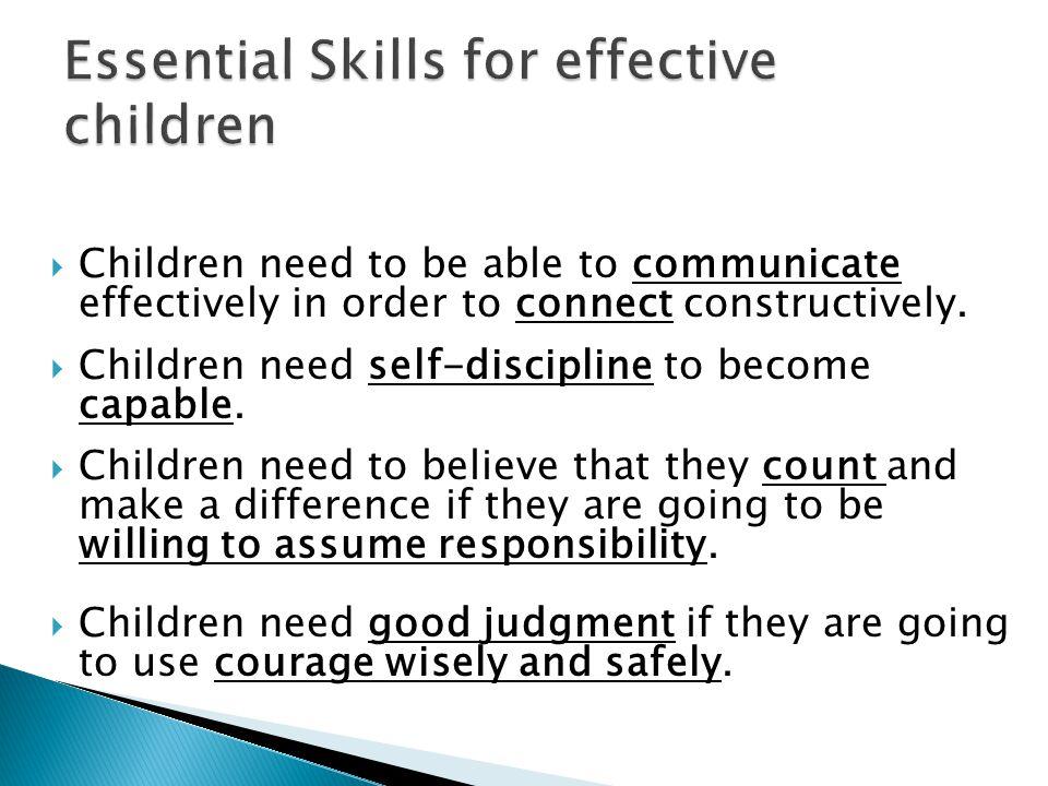 Essential Skills for effective children
