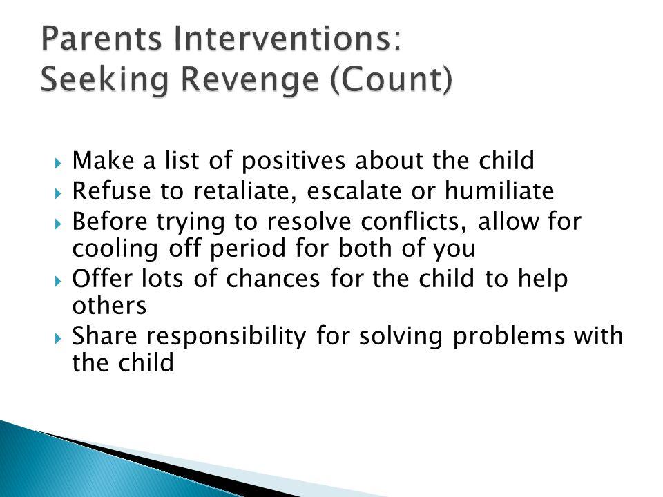 Parents Interventions: Seeking Revenge (Count)