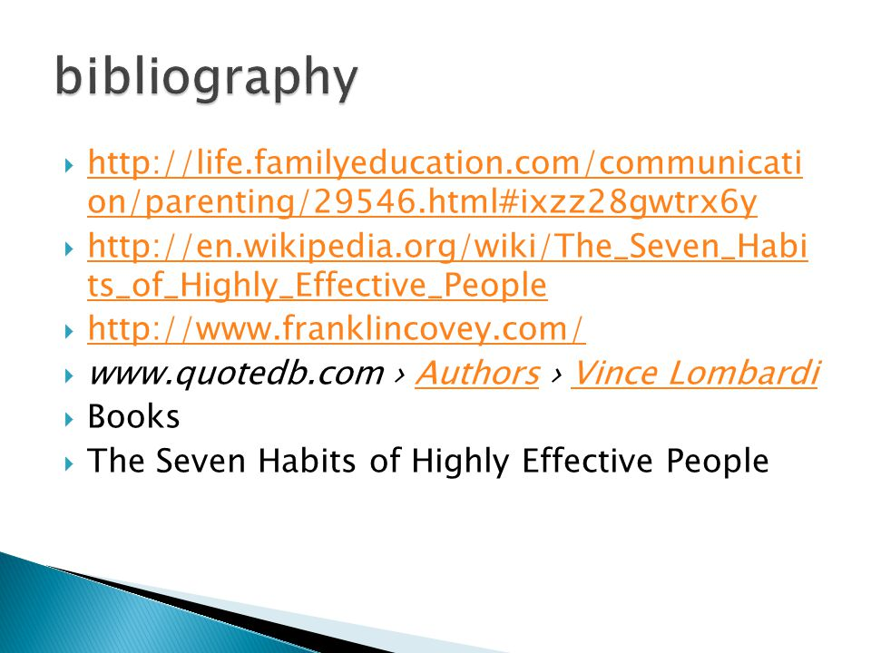 bibliography http://life.familyeducation.com/communicati on/parenting/29546.html#ixzz28gwtrx6y.