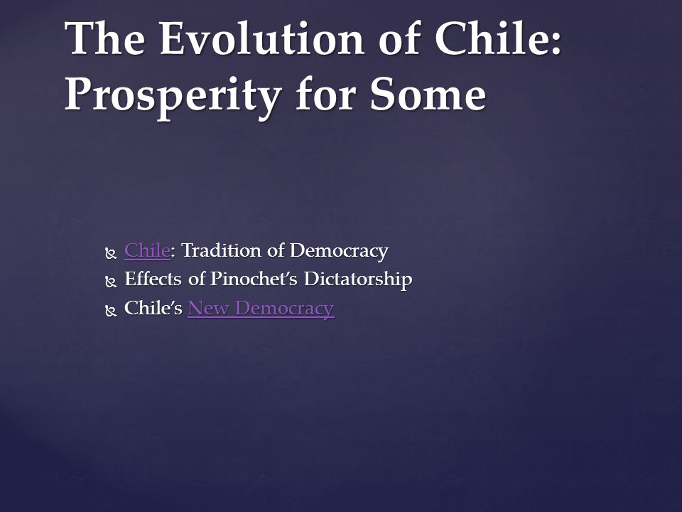 The Evolution of Chile: Prosperity for Some