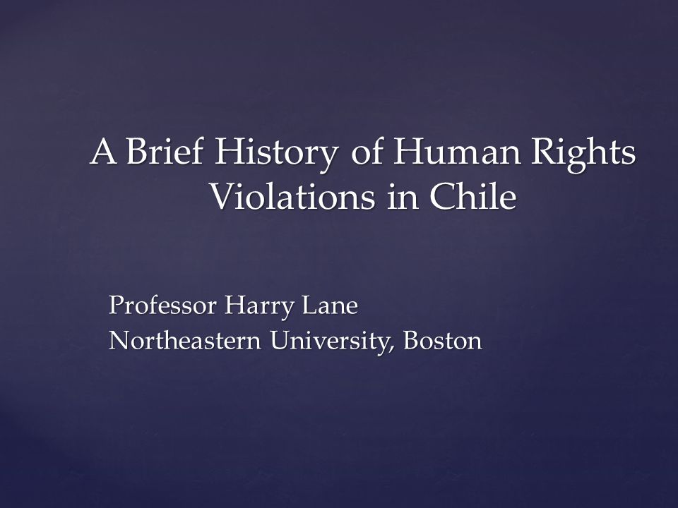 A Brief History of Human Rights Violations in Chile