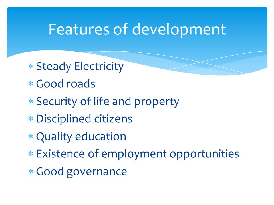Features of development