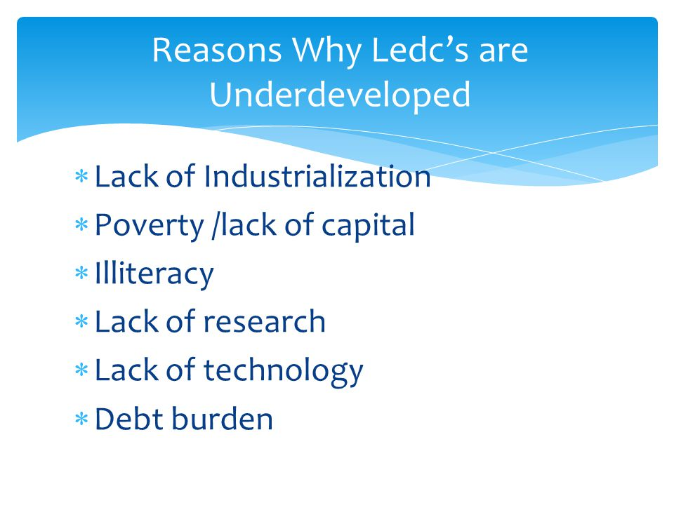 Reasons Why Ledc's are Underdeveloped