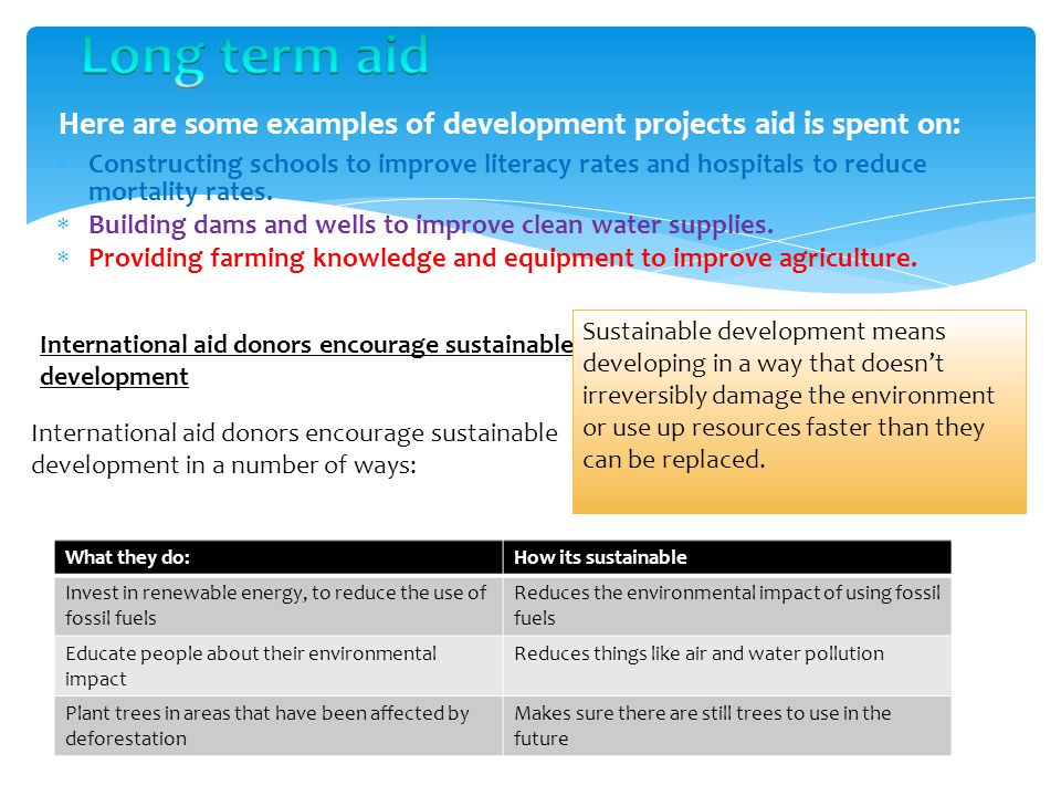 Here are some examples of development projects aid is spent on: