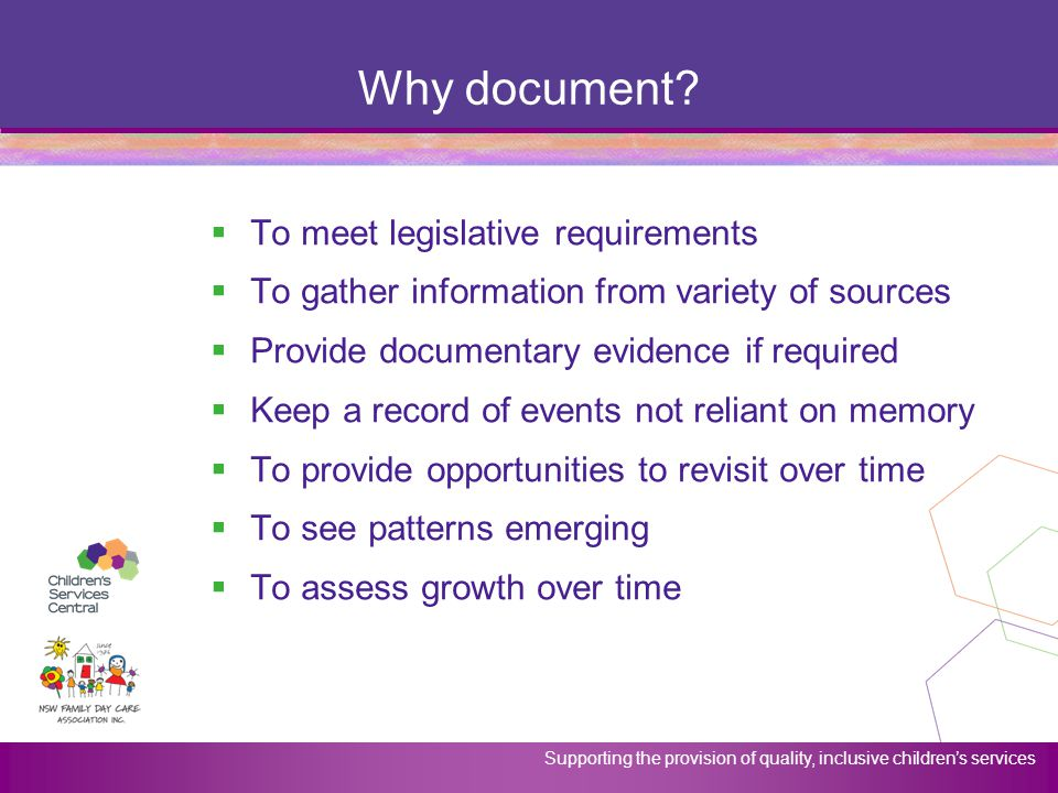 Why document To meet legislative requirements