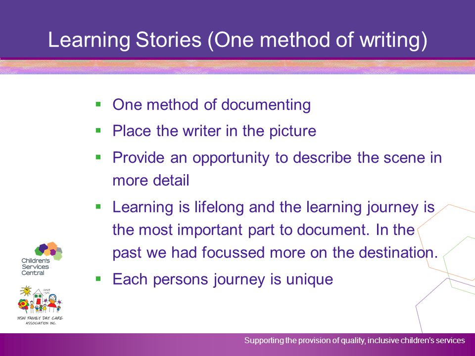 Learning Stories (One method of writing)