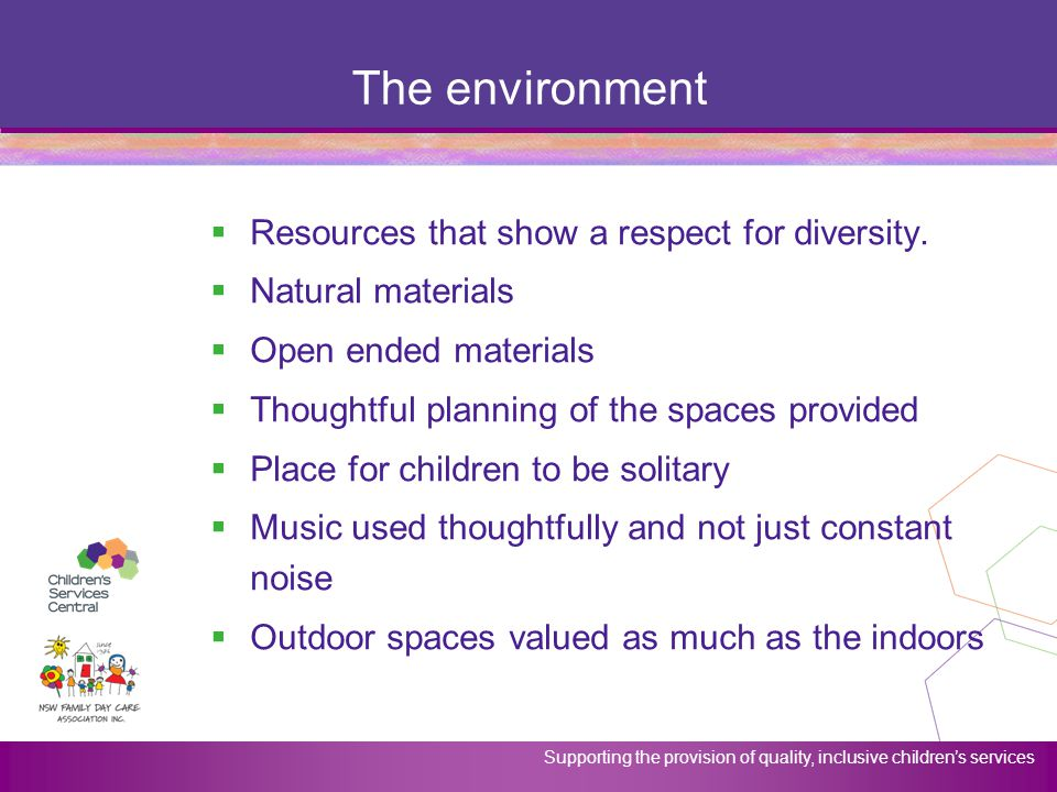The environment Resources that show a respect for diversity.