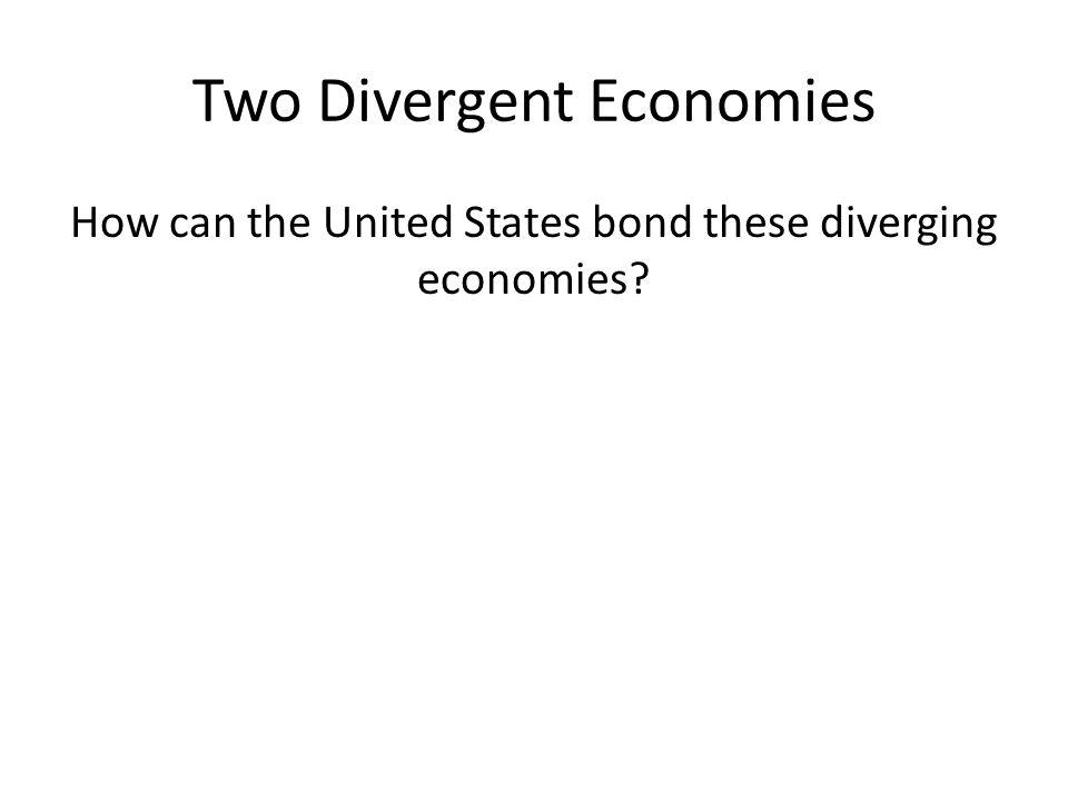 Two Divergent Economies