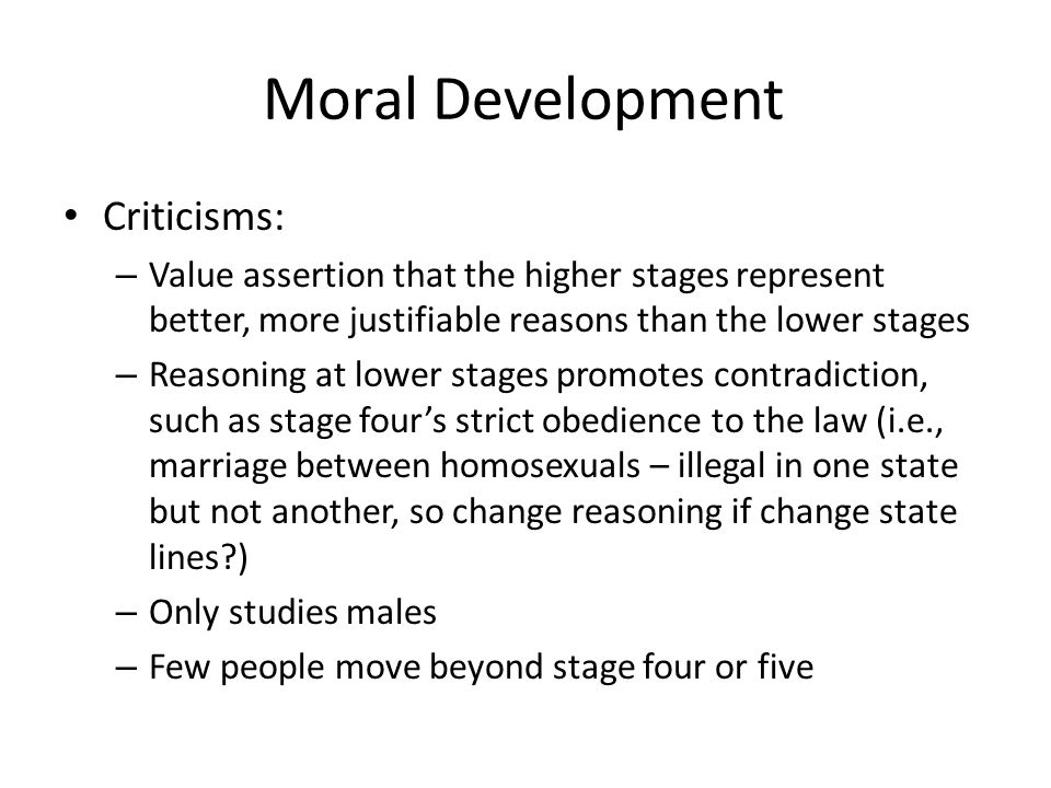 Moral Development Criticisms: