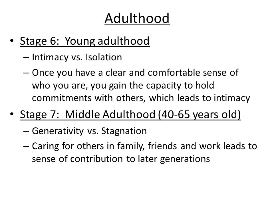 Adulthood Stage 6: Young adulthood