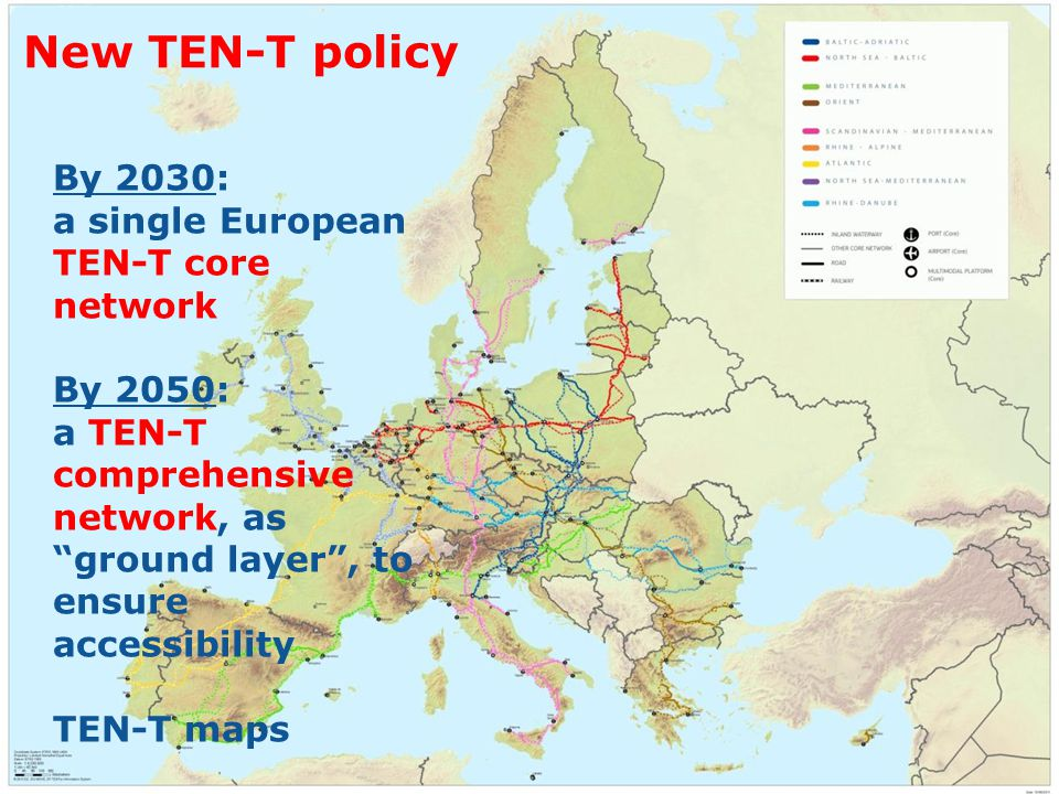 New TEN-T policy By 2030: a single European TEN-T core network