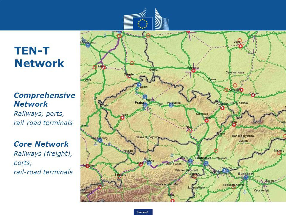 TEN-T Network Comprehensive Network Core Network Railways, ports,