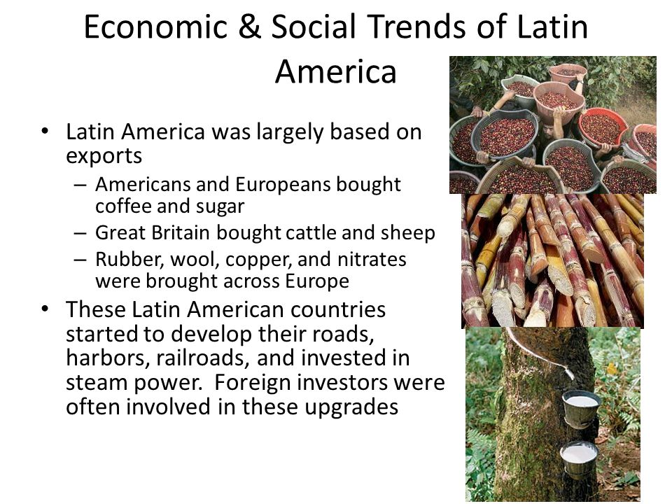 Economic & Social Trends of Latin America