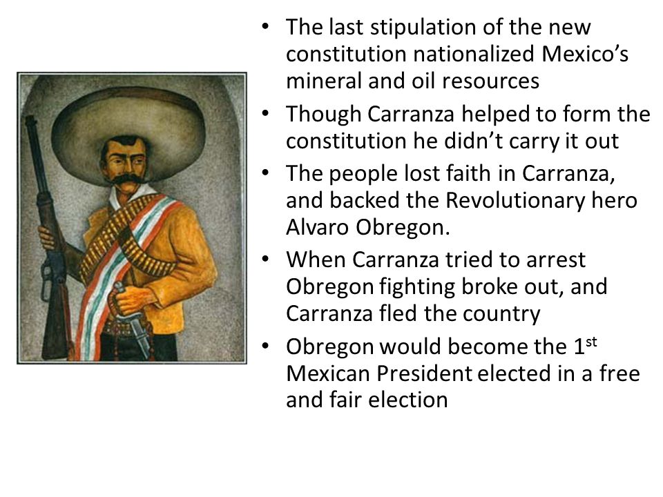The last stipulation of the new constitution nationalized Mexico's mineral and oil resources