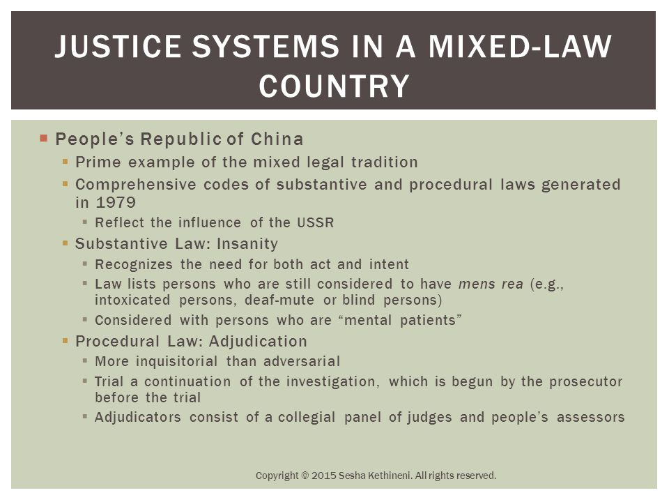 Justice Systems in a Mixed-Law Country