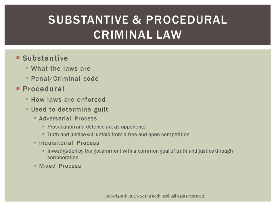 Substantive & Procedural criminal Law