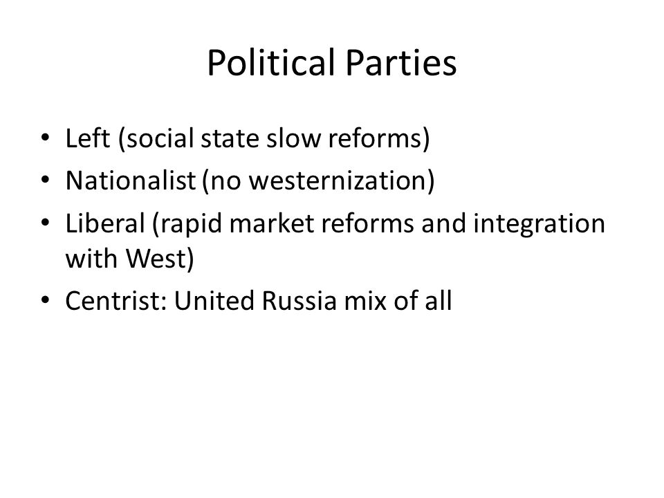 Political Parties Left (social state slow reforms)