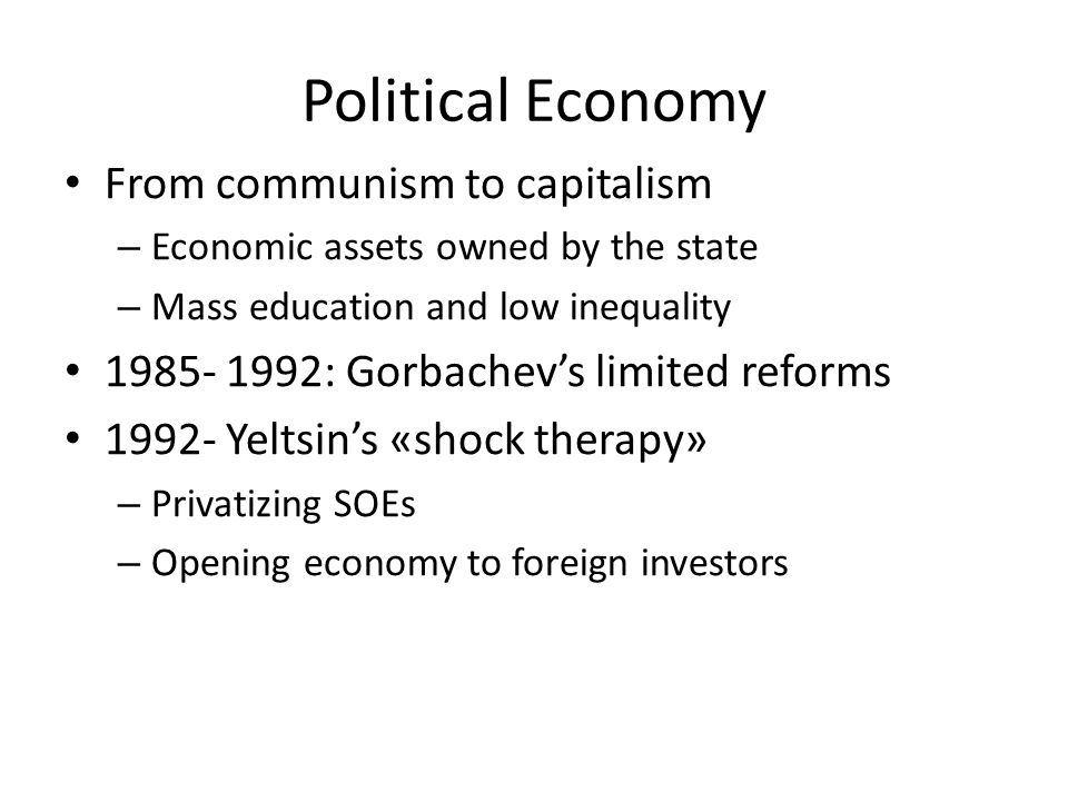 Political Economy From communism to capitalism