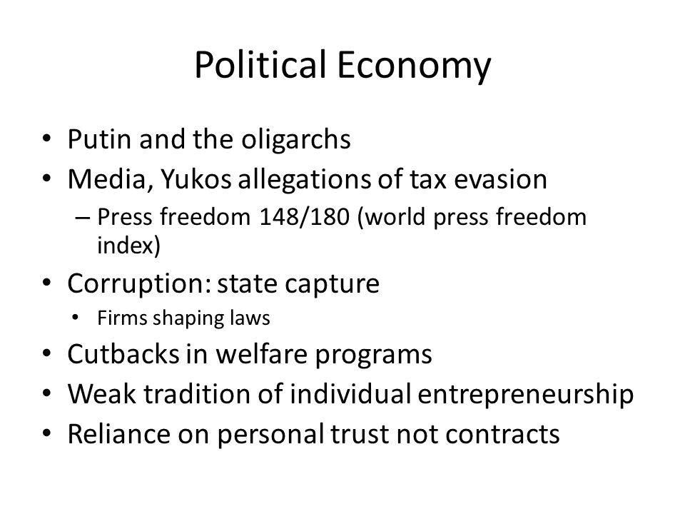 Political Economy Putin and the oligarchs