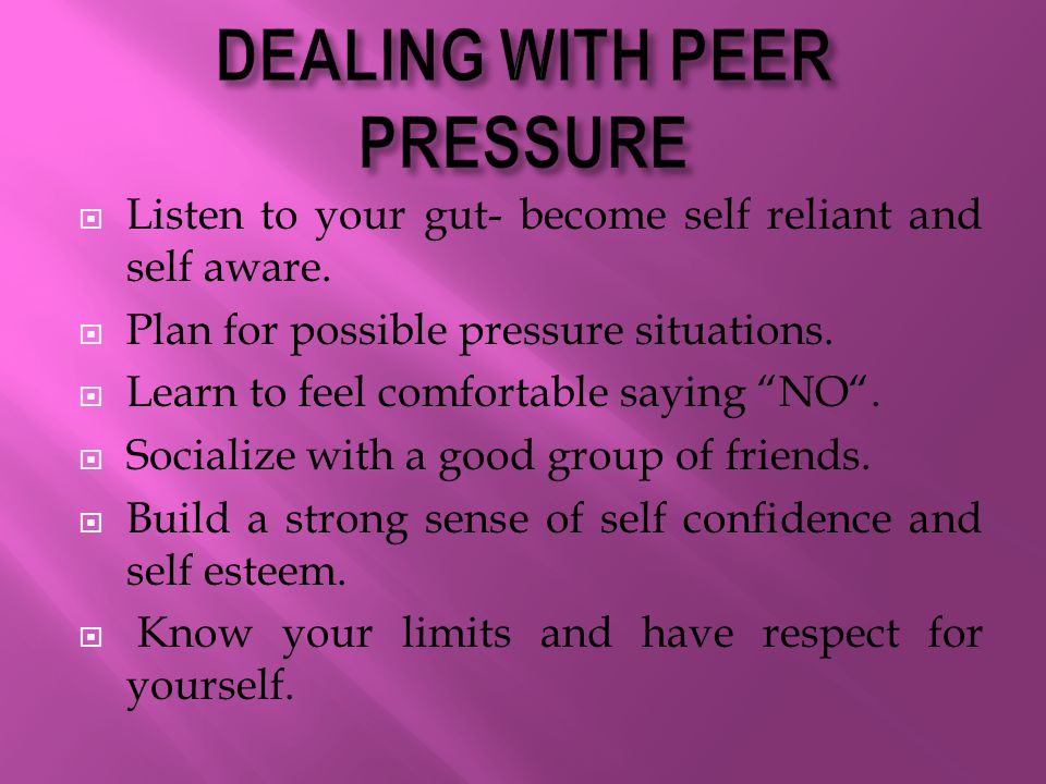 dealing with the peer pressure in high school Dealing with peer pressure showing top 8 worksheets in the category - dealing with peer pressure some of the worksheets displayed are activity 20understanding peer pressure, grades 6 to 8 peer pressure, grades 3 to 5 personal health series peer pressure, teachers guide peer pressure grades 9 to 12, the peer pressure bag of tricks, snuggle.