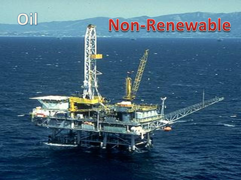 Oil Non-Renewable