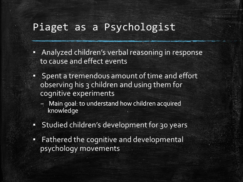 Piaget as a Psychologist