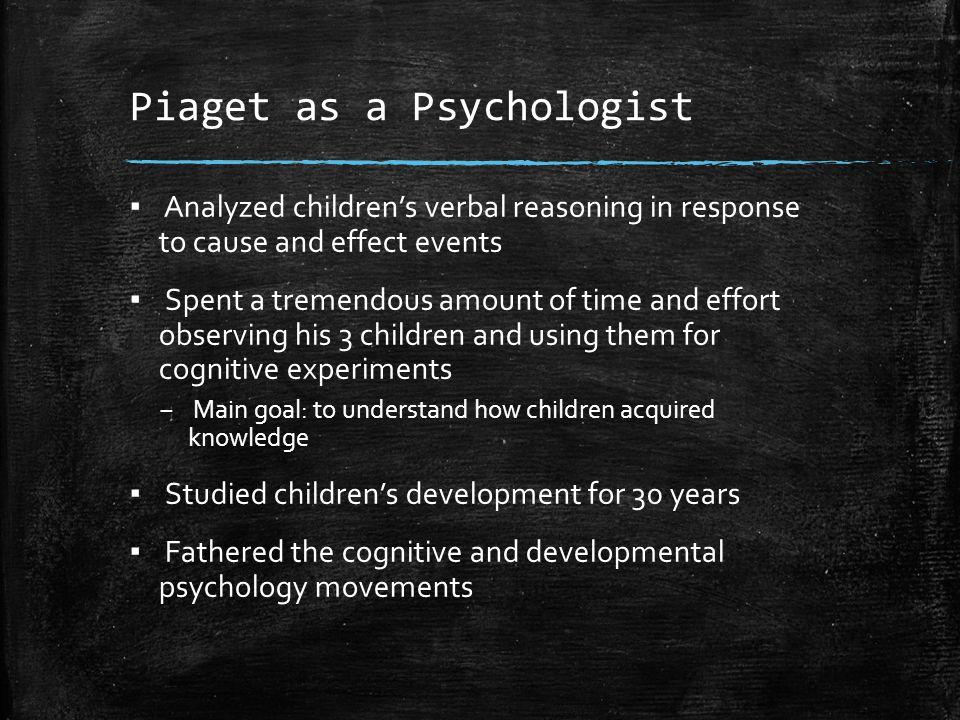 Piaget as a Psychologist