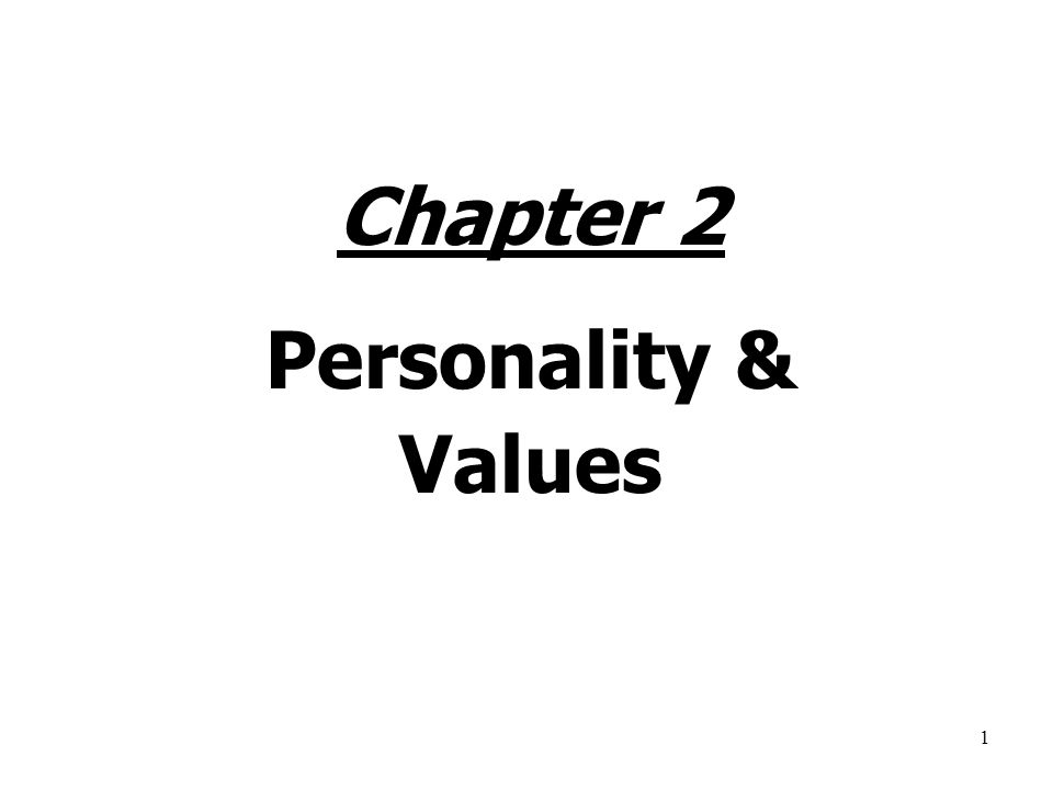 Chapter 2 Personality & Values