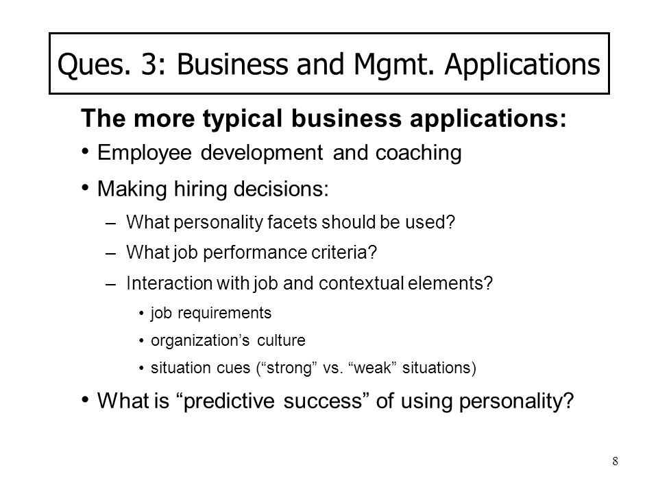 Ques. 3: Business and Mgmt. Applications