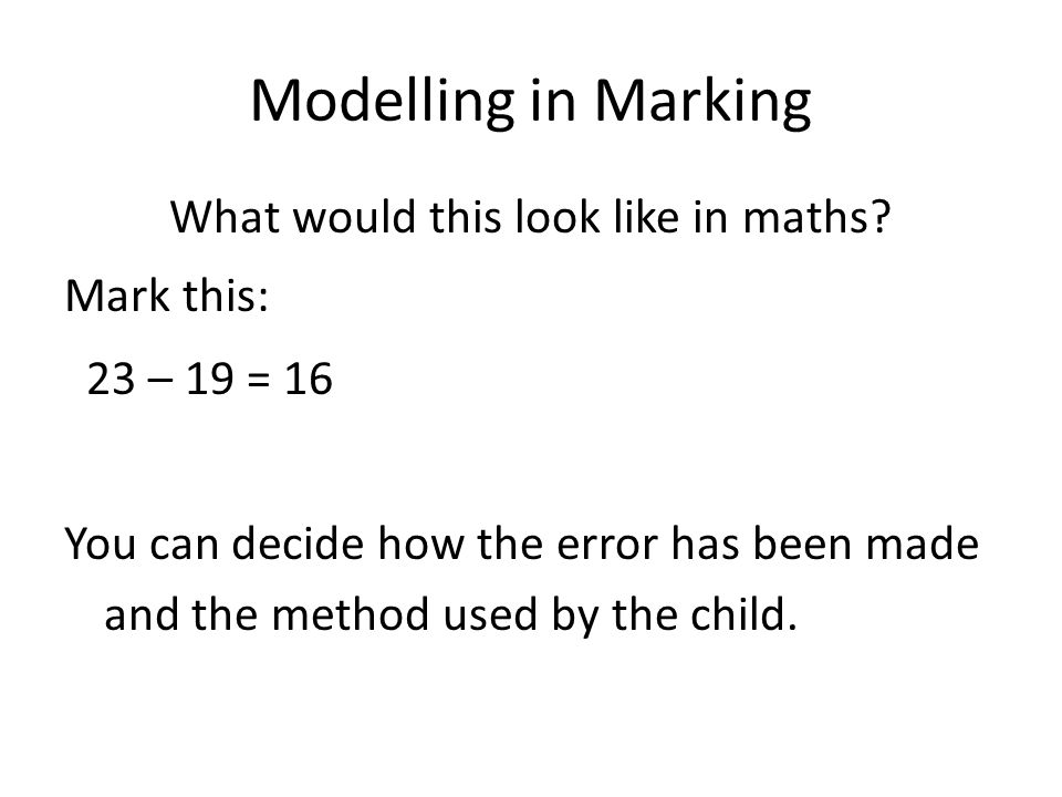 Modelling in Marking