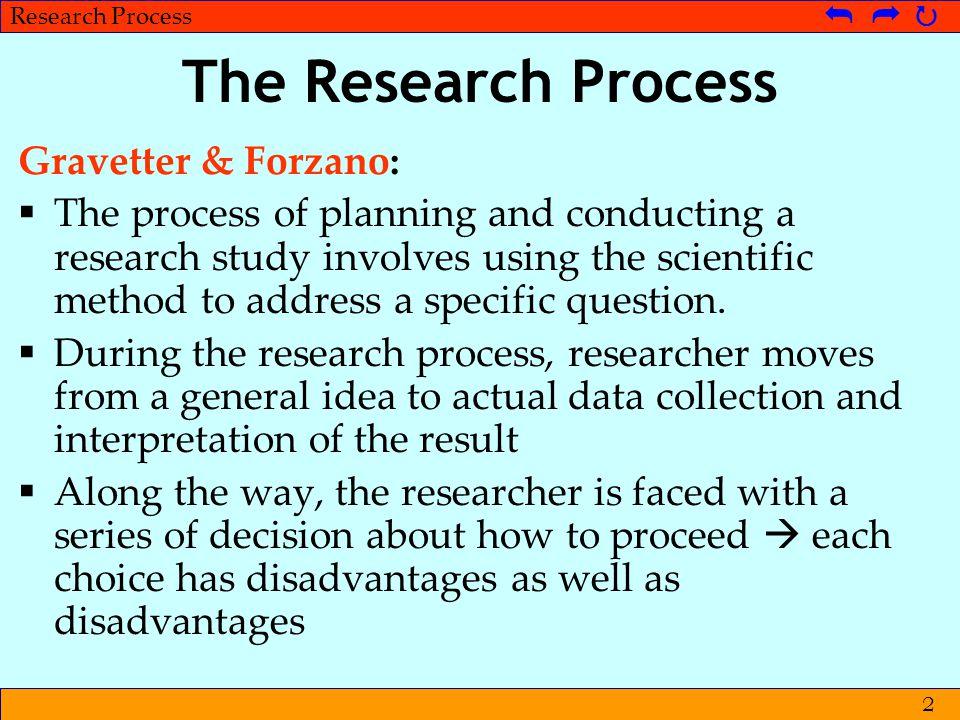 The Research Process Gravetter & Forzano: