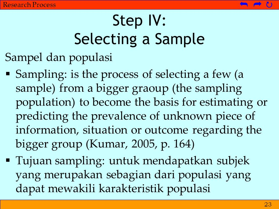 Step IV: Selecting a Sample
