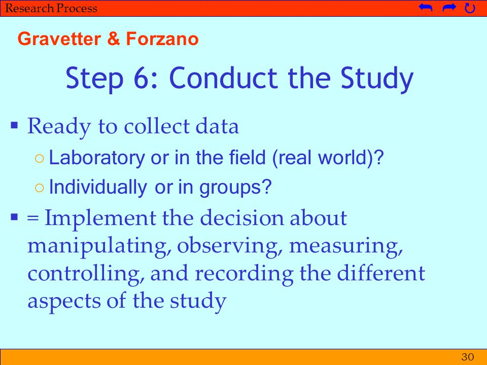 Step 6: Conduct the Study